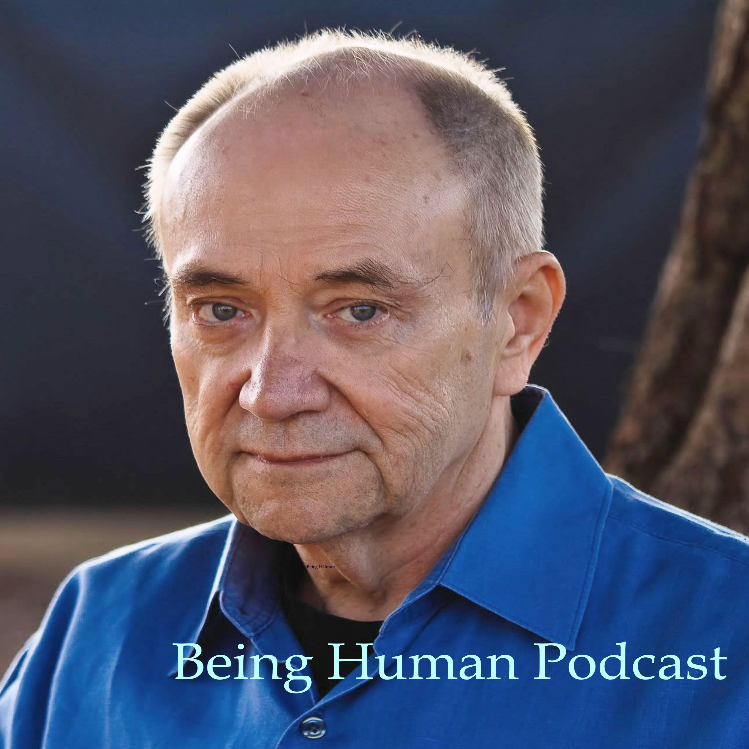 Being Human: The John Sherman Podcast