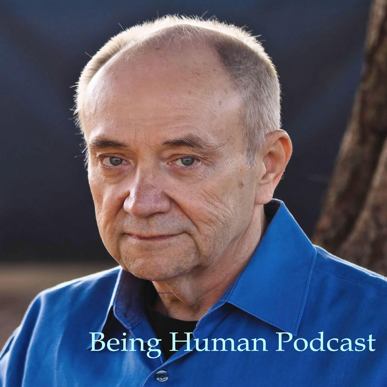Being Human: The John Sherman Podcast